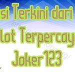 Inovasi Terkini dari Agen Slot Terpercaya Joker123