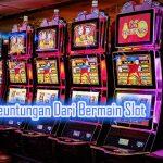 Sejumlah Keuntungan Dari Bermain Slot