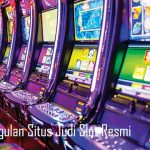 Keunggulan Situs Judi Slot Resmi